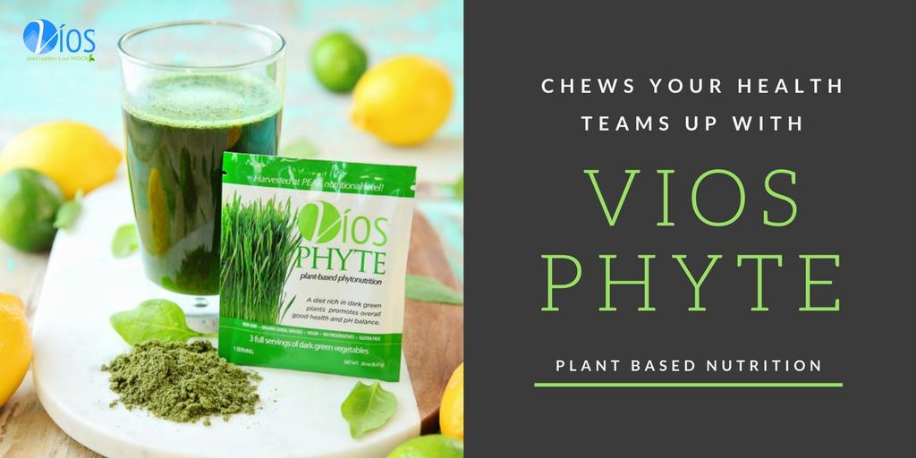Chews Your Health + VÍOS PHYTE