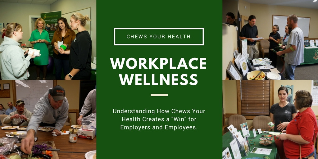 chews your health workplace wellness